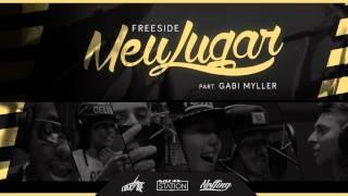 Freeside part. Gabi Myller - Meu Lugar (prod. Skeeter Beats)