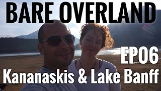 Bare Overland EP06 Kananaskis & Banff - Kayaking Upper Lake and Hiking Around Lake Moraine!