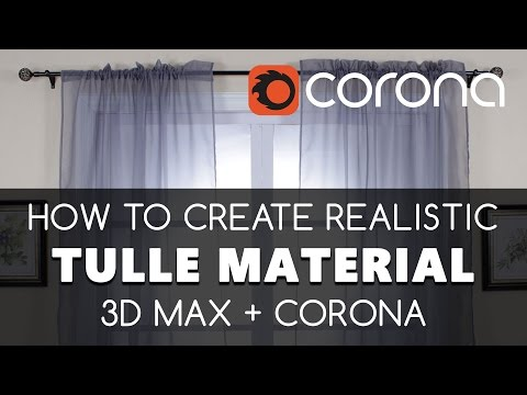 Curtain material Tulle 3D max & Corona Renderer free tutorials | Learning videos