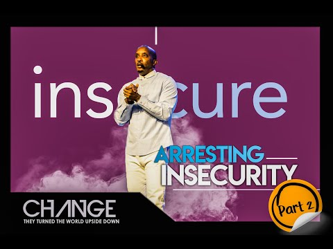 arresting-insecurity-part-2-|-insecure-|-dr.-dharius-daniels