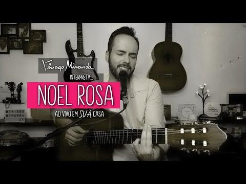 Thiago Miranda interpreta NOEL ROSA Ao vivo em SUA casa #FiqueEmCasa #LiveDoMiranda