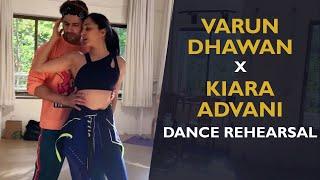Kiara Advani and Varun Dhawan Dance Rehearsal | Sun Saathiya | Varun Dhawan