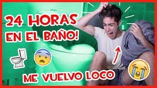 24 HORAS EN EL BAÑO!! *me volví loco*