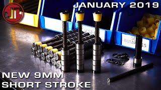 New 9mm Short Stroke Options - New Product Showcase - JANUARY 2019