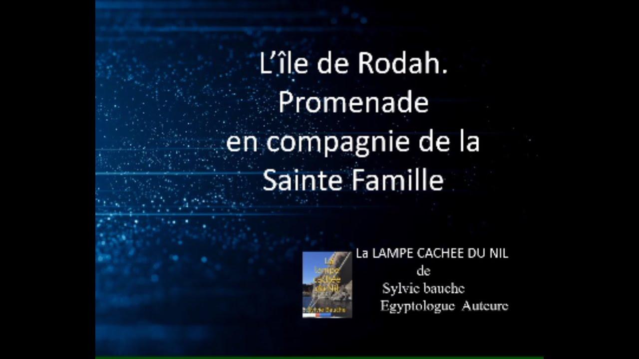 Au détour de la lampe cachée du Nil:    L'île de Rodah en compagnie de la Sainte Famille.