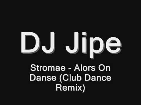 Stromae - Alors On Danse (Dj Jipe Dance Club Remix)