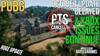 PUBG Xbox: October Update Delayed, PTS Canceled & More Fails!