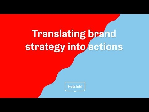 Helsinki Brand Camp: translating brand strategy into actions