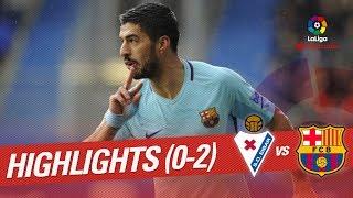 Resumen de SD Eibar vs FC Barcelona (0-2)