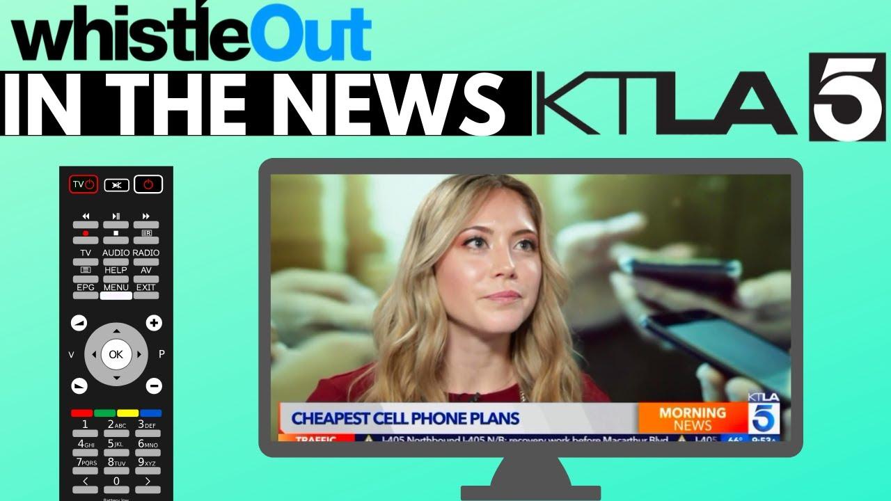 Whistleout On Ktla Cheapest Cell Phone Plans Youtube