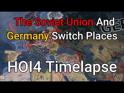 The Soviet Union And Germany Switch Places HOI4 Timelapse