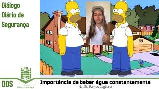DDS: Importância de beber água constantemente - Natália Ramos Gagliardi e  Simpsons