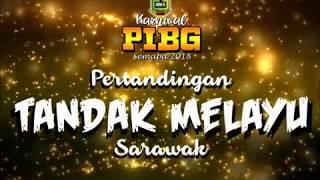 Download Video Selayang Pertandingan Tandak Melayu Sarawak bersempena Karnival PIBG SEMAPA 2018 MP3 3GP MP4