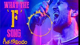 What the F Dj remix full video song
