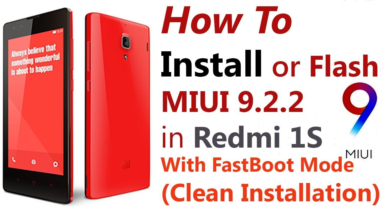 How To Flash Miui 9 2 2 Fastboot Rom With Mi Flash Tool Redmi 1s