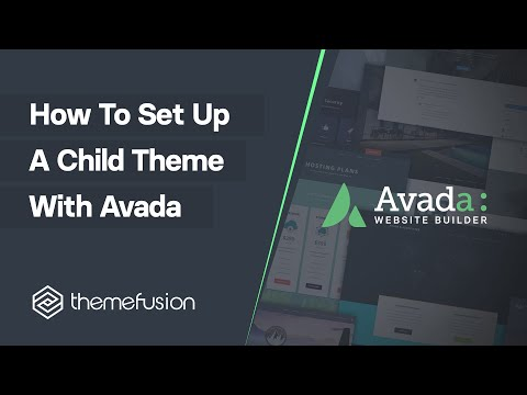 How To Set Up A Child Theme With Avada Video