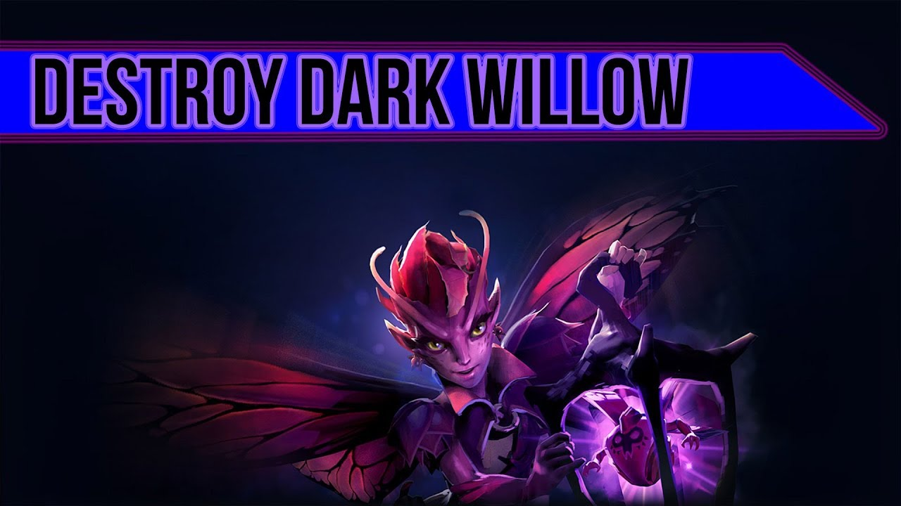 Counter Dark Willow In Patch 7 07b