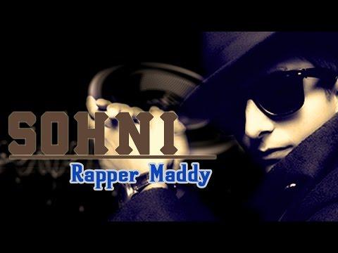 Sohni - Rapper Maddy || Audio