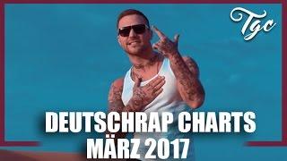 "TOP 20 DEUTSCHRAP CHARTS - MÃ""RZ 2017"