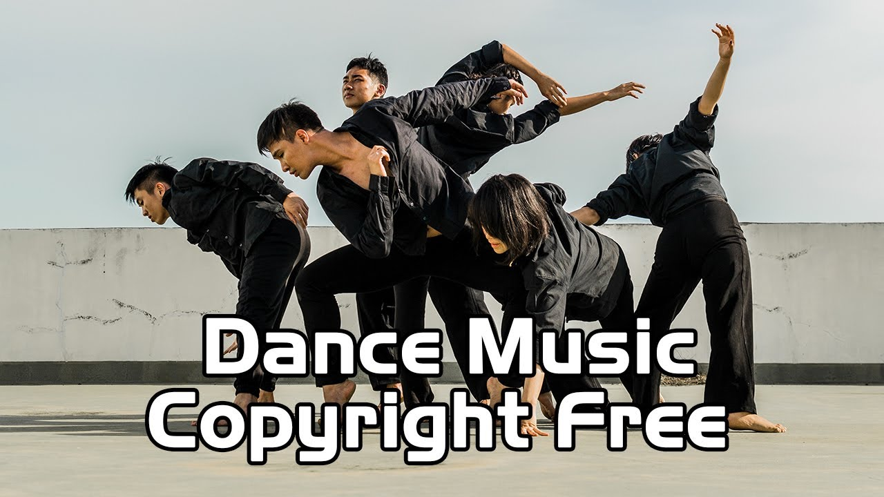 No Copyright Music Best Free Music For Dance Enjoy It Youtube