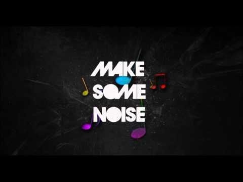 Make Some Noise 001 (Mixtape)