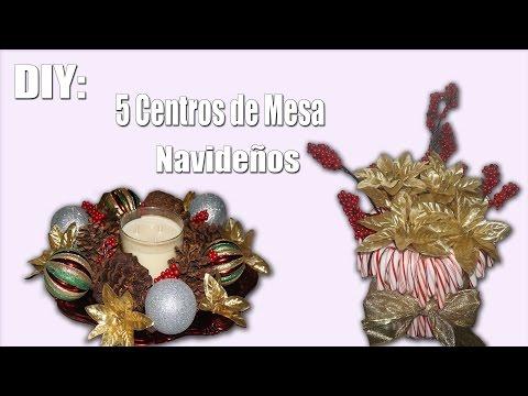 DIY: 5 Centros De Mesa Navideños/Christmas Table Centerpieces 2015!