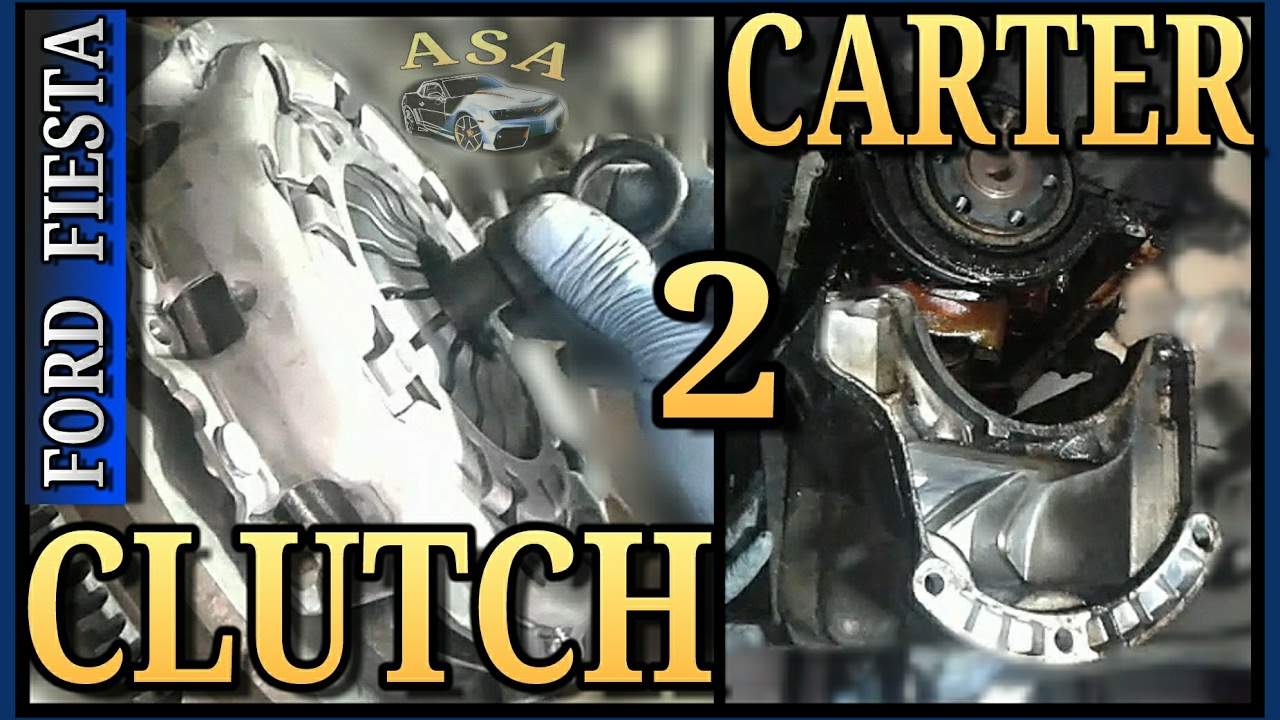 Clutch Carter Ford Fiesta Parte 2 Youtube