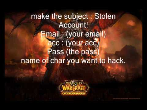 How To Hack A Wow Acc 2011