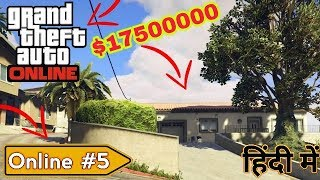 GTA 5 Online #4 | My $17500000 New House Tour | Asus Laptop | Must Watch 2018 (HINDI)