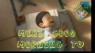 meri good morning tu meri good night tu whatsapp status