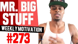 Weekly Motivation #273: Mr. Big Stuff | Dre Baldwin