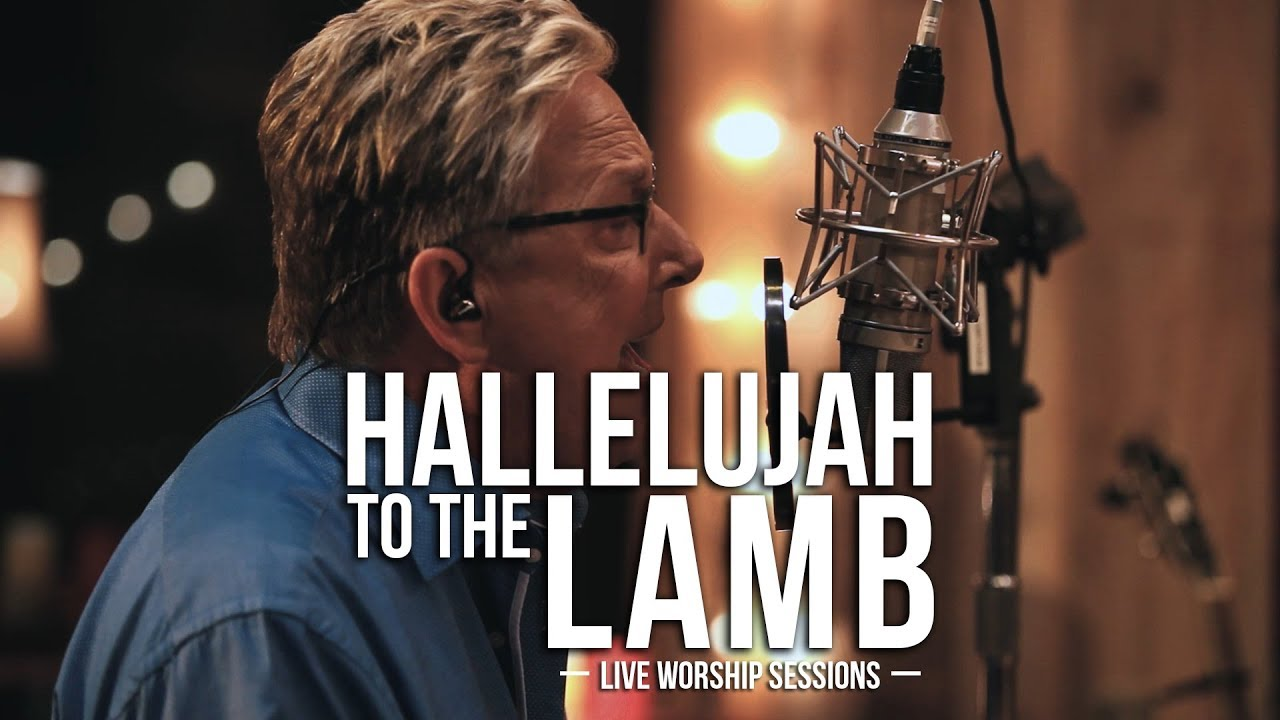 Hallelujah To The Lamb - Don Moen | Praise and Worship Music