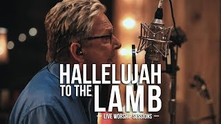 don moen hallelujah to the lamb praise and worship music