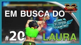 SFV AE - EM BUSCA DO SUPER DIAMOND #20