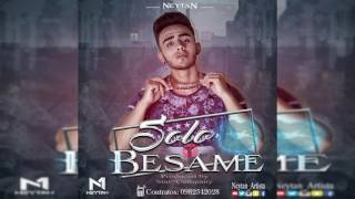 Neytan - Solo Bésame