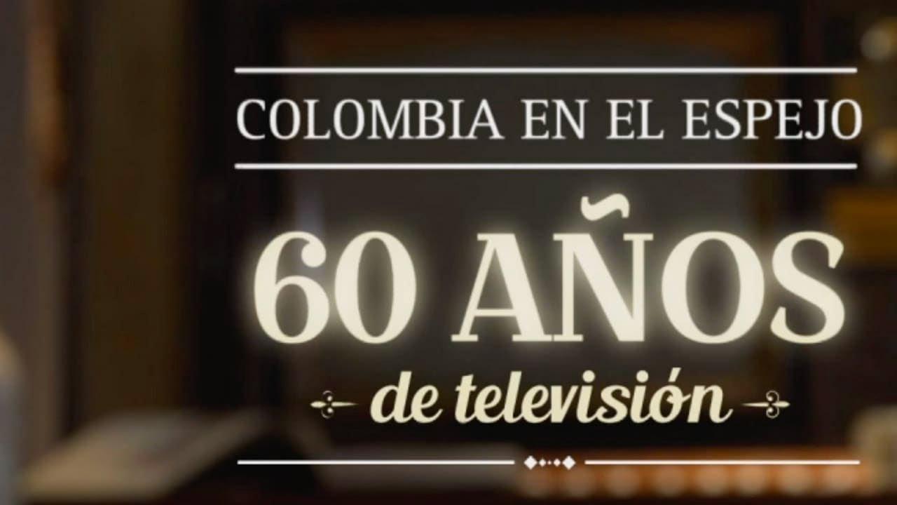Colombia en el espejo: 60 años de televisión (2015) – Documental - Tráiler oficial | Caracol Play