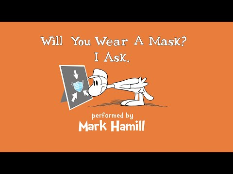Will-You-Wear-A-Mask-I-Ask-performed-by-Mark-Hamill