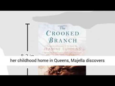The Crocked Branch : A Novel By Jeanine Cummins