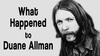 What happened to DUANE ALLMAN?