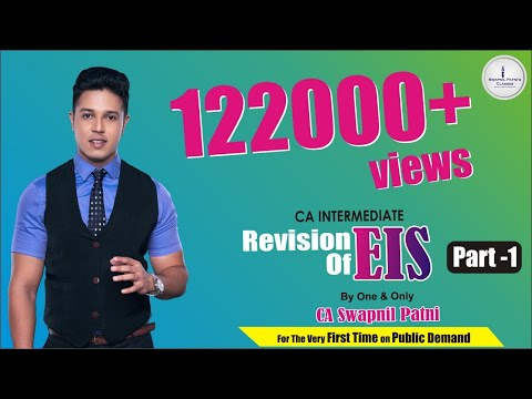 Revision of CA Inter EIS for Nov 2018/ May 19 by one & only CA, CS, LLB Swapnil Patni
