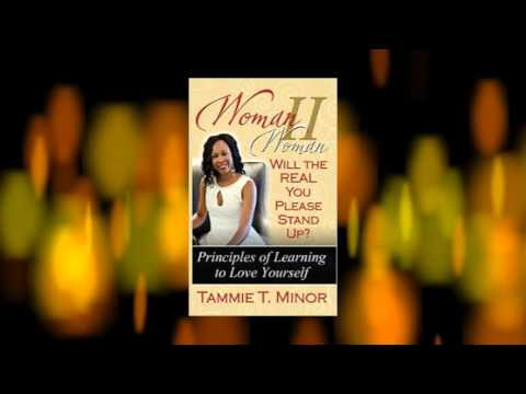 Woman II Woman will the Real YOU Please stand UP! Tammie Tubbs Book