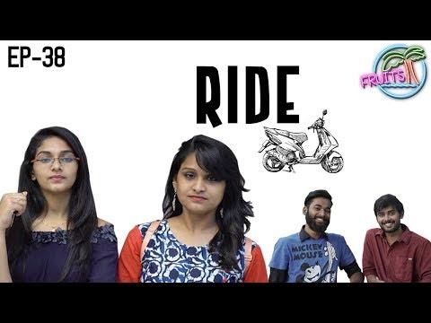 FRUITS - Telugu Web Series EP38 || Ride