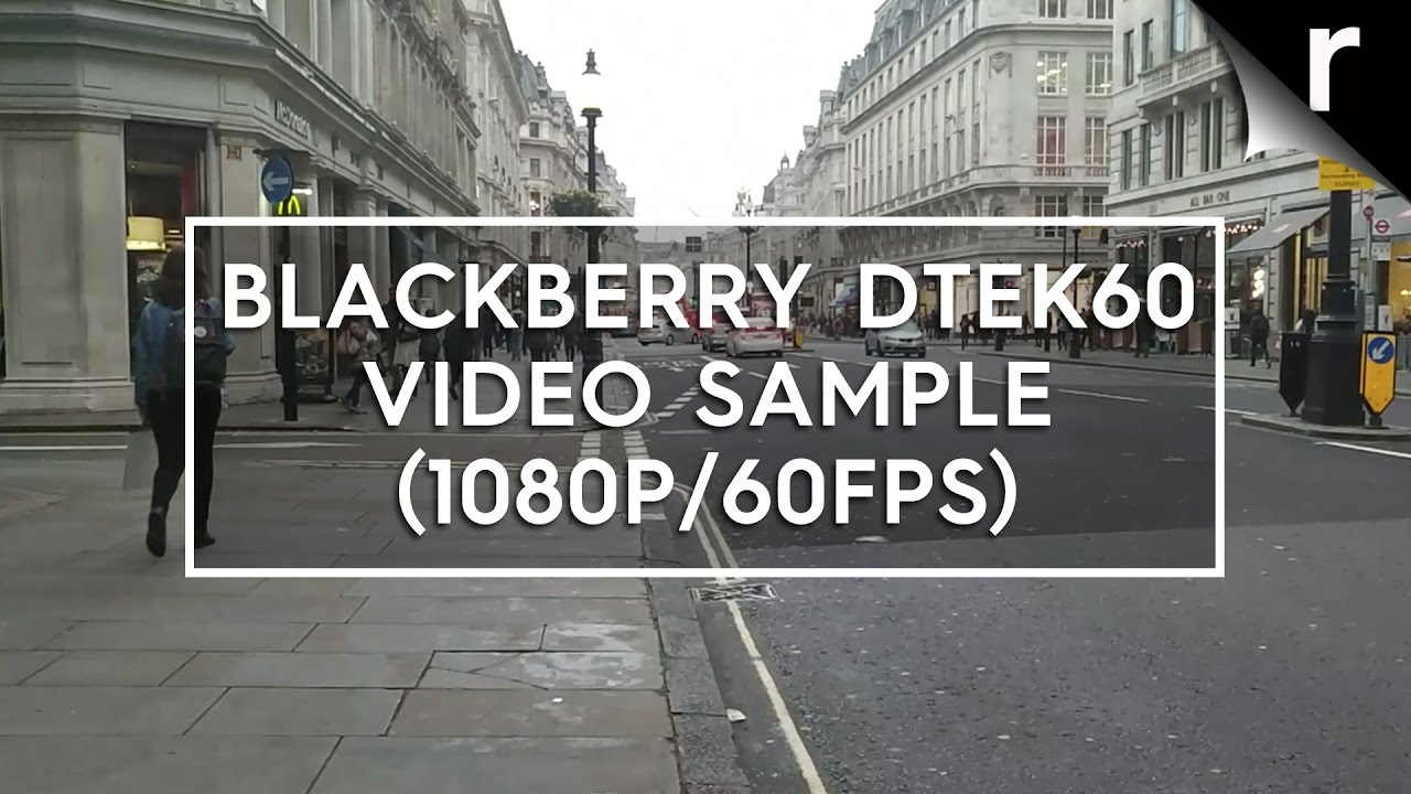 BlackBerry DTEK60 video sample (1080p/60fps) - YouTube