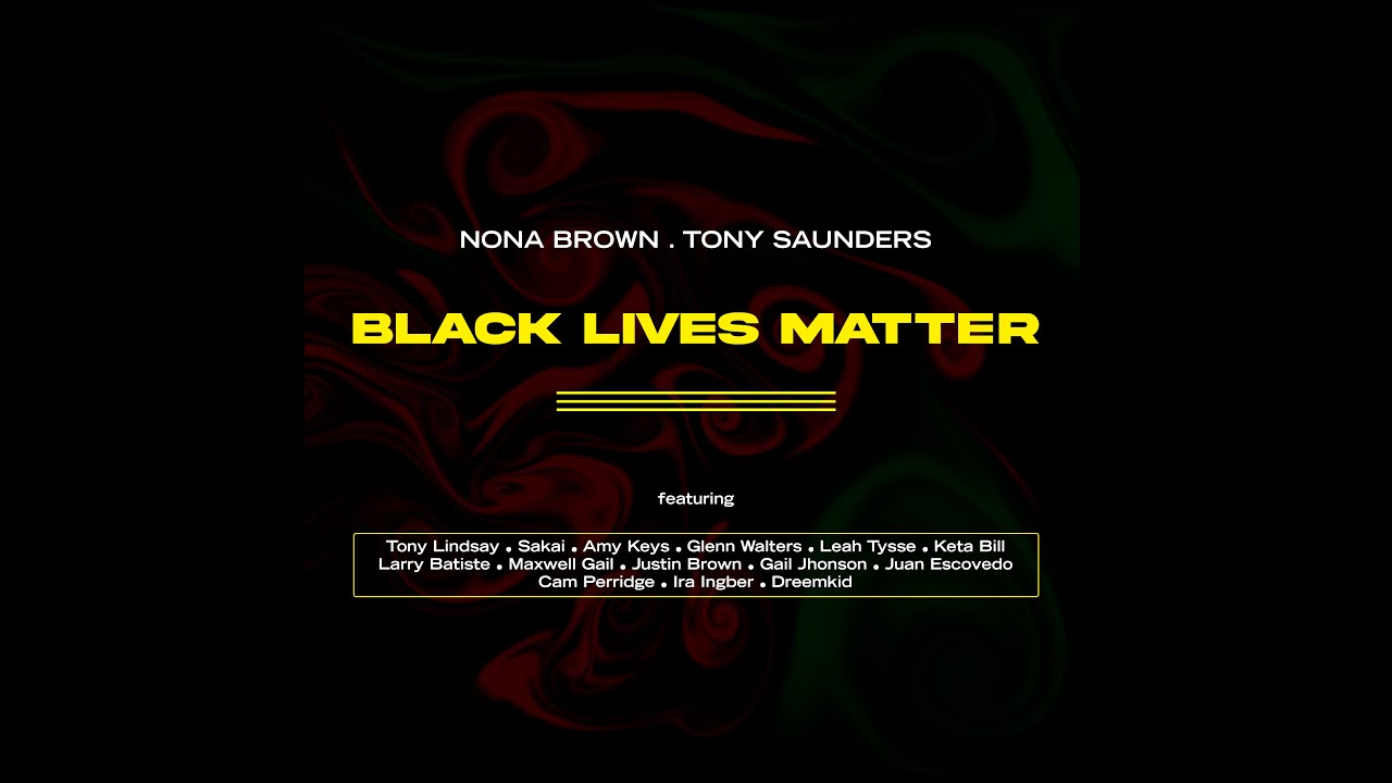 Nona Brown and Tony Saunders - Black Lives Matter