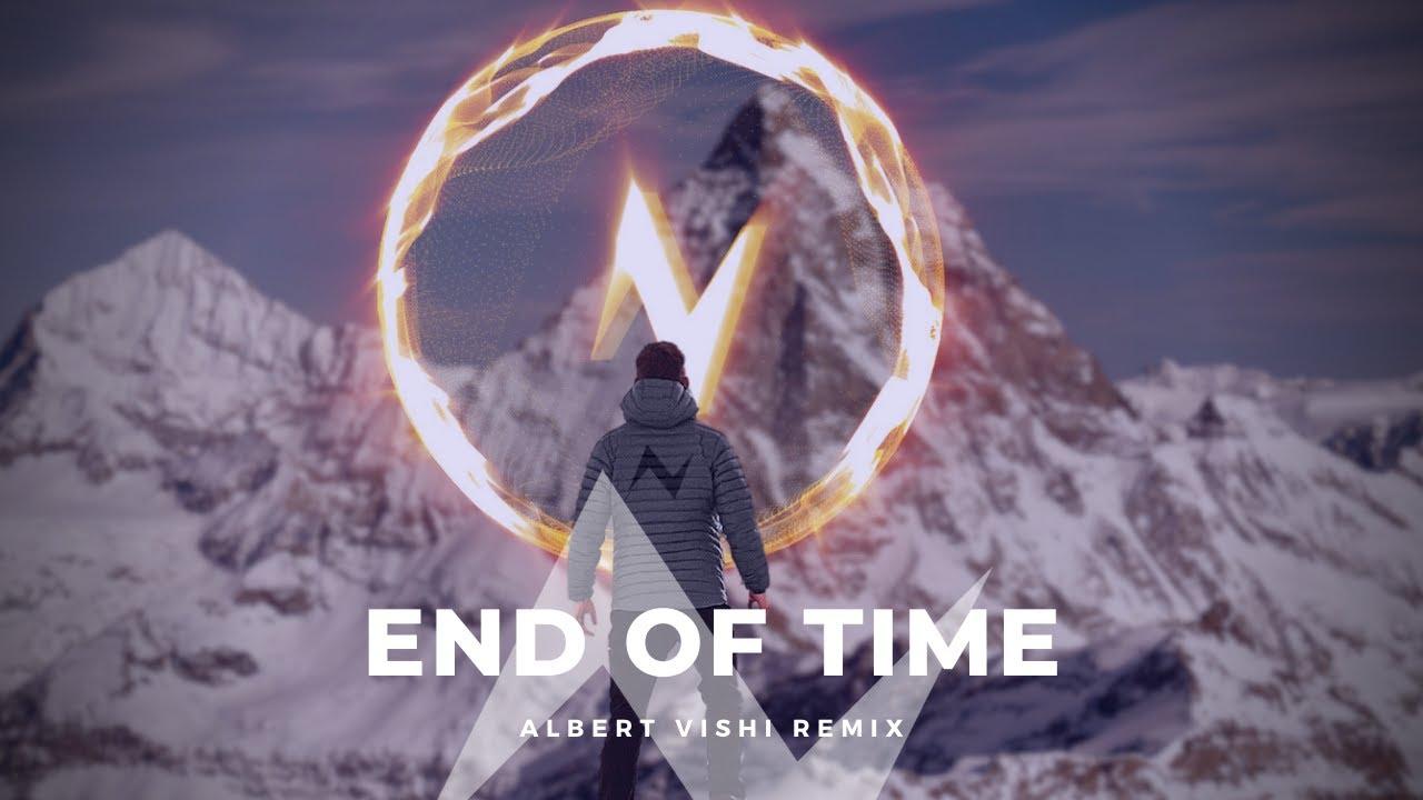 Download Alan Walker - End of Time (Albert Vishi Remix) ft. K-391 & Ahrix