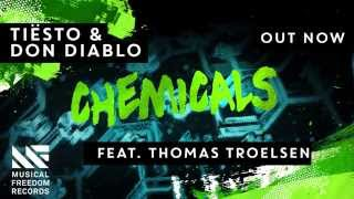 Tiësto & Don Diablo - Chemicals (feat. Thomas Troelsen) [OUT NOW] thumbnail