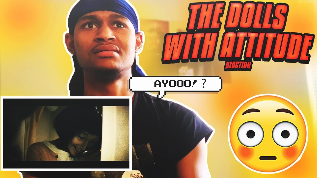 Download WHAT IS THIS?!? - The Dolls with Attitude REACTION