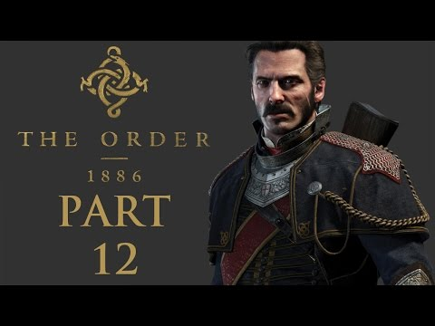 """The Order 1886 - Let's Play - Part 12 - [A Knight Of Old/To Save A Life] - """"Mixin' The Curry"""""""