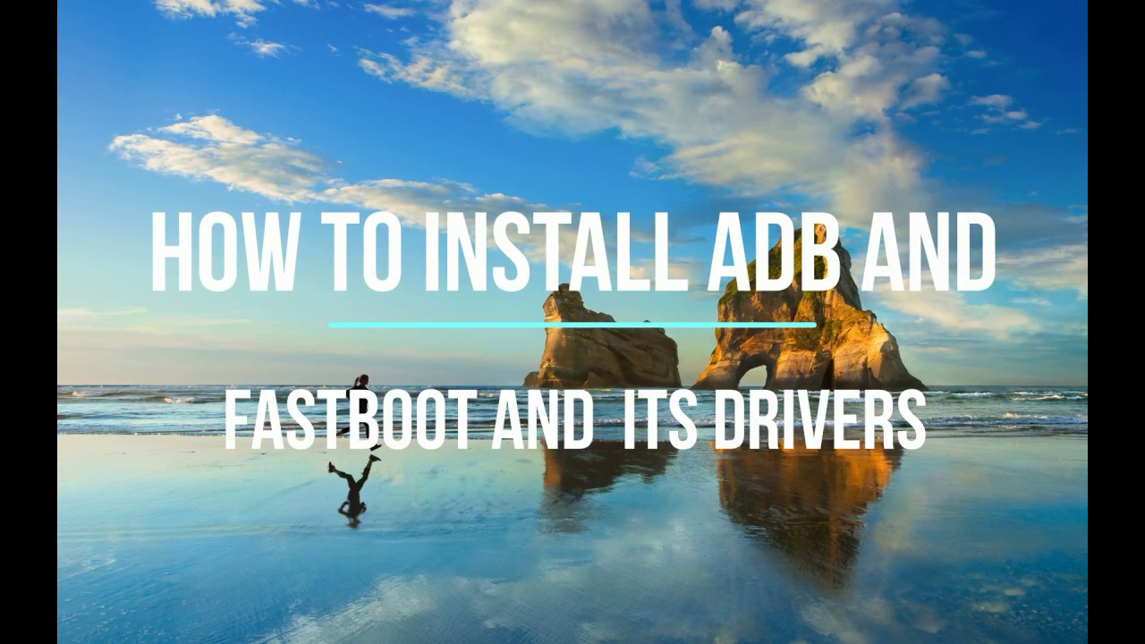 HOW TO INSTAL MINIMAL ADB AND FASTBOOT AND ITS DRIVERS ON PC