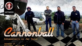 """I-Witness: """"Cannonball"""", documentary by Jay Taruc (full episode)"""
